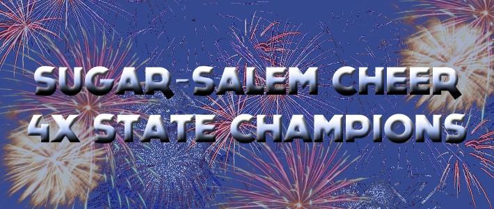 Sugar-Salem Cheer: 4x State Champions!