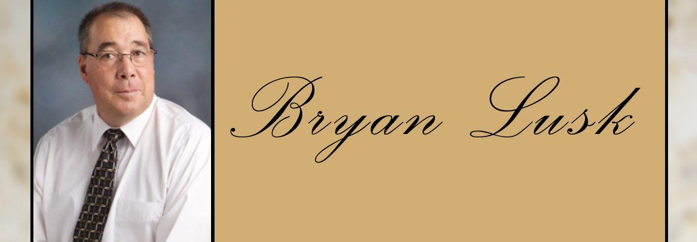 Passing of Bryan Lusk