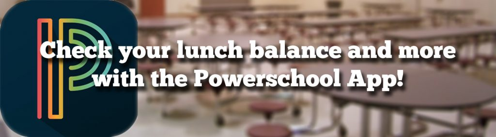 Check your powerschool lunch balance banner image.