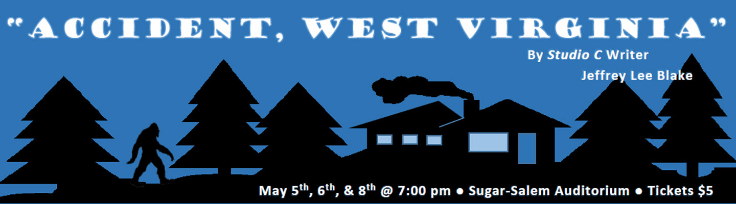 Accident West Virginia May 5th, 6th, and 8th at 7 PM SSHS Auditorium