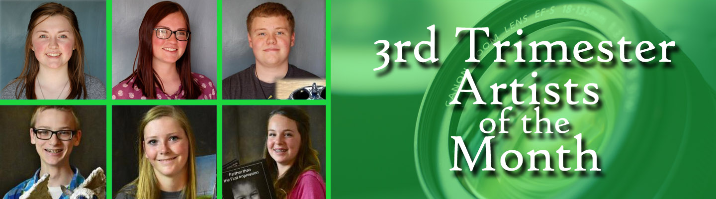Click the banner to see 3rd trimester artists of the month.