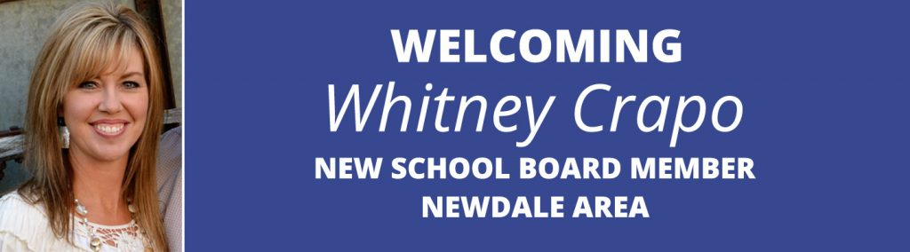 Welcoming Whitney Crapo, the newest member of the Sugar-Salem School Board representing the Newdale area.