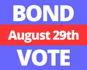Bond vote, august 29th.