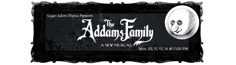 SSHS Drama Presents - The Addams Family Musical November 10, 11, 13, 14 at 7:00 PM