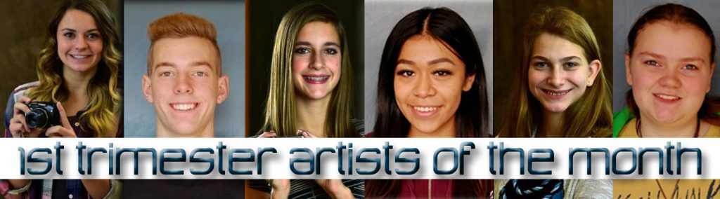 1st Trimester Artists of the Month