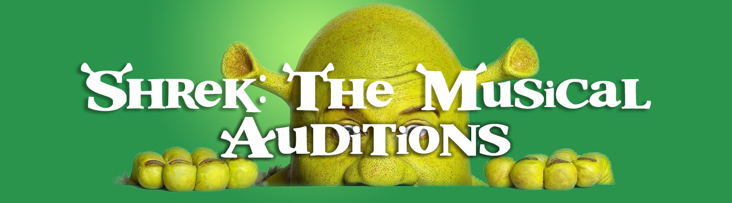 Shrek the Musical: Auditions