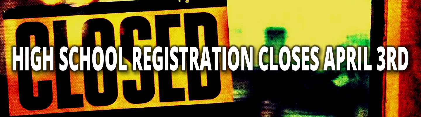 hs registration ends april 3rd