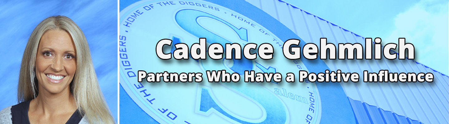 Cadence Gehmlich - Partners who have a positive influence.