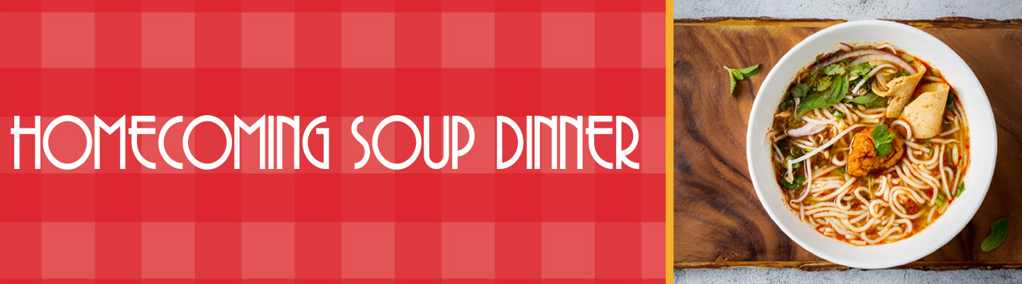 Homecoming Soup Dinner