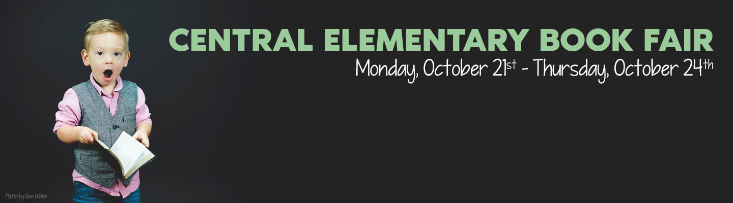 Central Elementary Book Fair - October 21st to October 24th