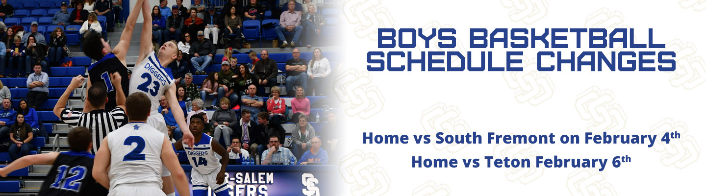 BBB Schedule Changes - Home Vs South Fremont on February 4th and Home vs Teton on February 6th.