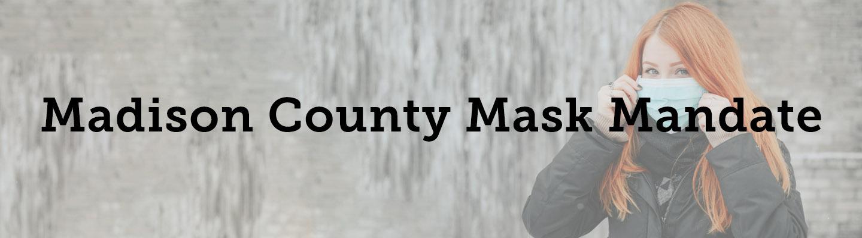 Madison County Mask Mandate