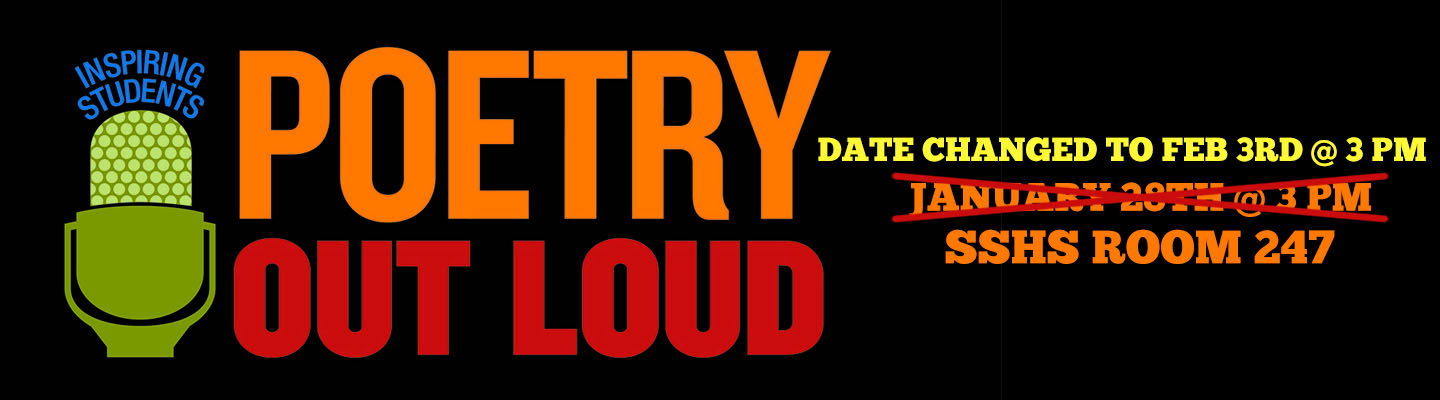 Poetry Out Loud - February 3rd at SSHS room 247 at 3 PM