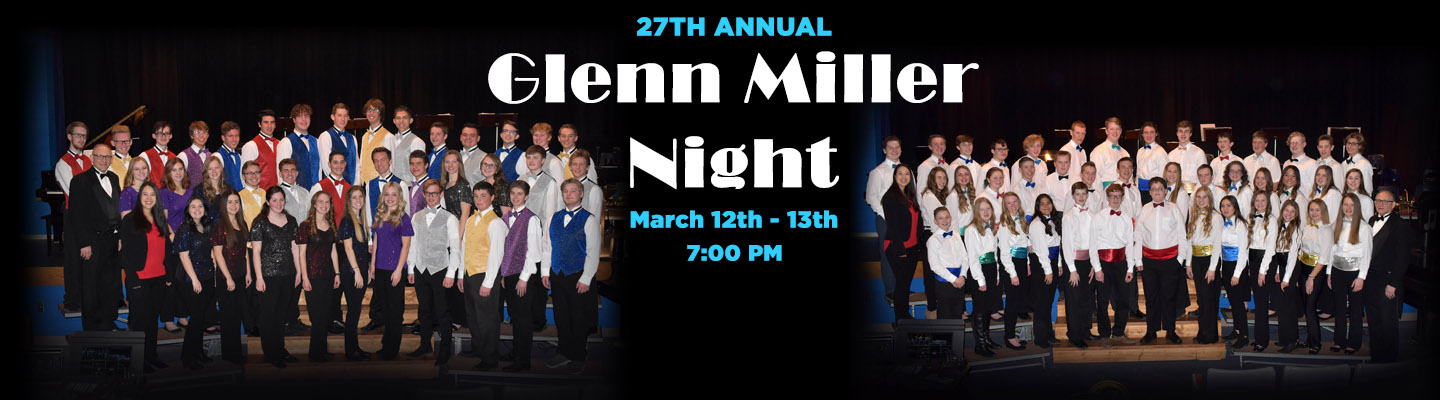 27th Annual Glenn Miller Night - March 12th and 13th at 7:00 PM